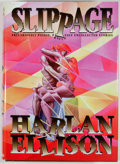 Books:Signed Editions, Harlan Ellison. SIGNED/LIMITED. Slippage. [Shingletown]: Zeising Books, 1997. First edition, limited to 1200 copie...