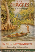 Books:First Editions, John Easter Minter. The Chagres: River of WestwardPassage....