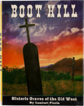Books:First Editions, Lambert Florin. Boot Hill. Historic Graves of the OldWest....