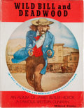 Books:First Editions, Mildred Fielder. Wild Bill and Deadwood....