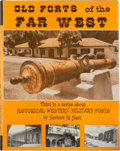 Books:First Editions, Herbert M. Hart. Old Forts of the Old West....