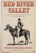 Books:First Editions, Harry Sinclair Drago. Red River Valley....
