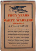 Books:First Editions, William O. Lynch. Fifty Years of Party Warfare....
