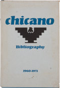 Books:First Editions, [Jane Mitchell Talbot and Gilbert R. Cruz, compilers]. AComprehensive Chicano Bibliography 1960-1972....