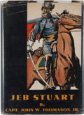 Books:First Editions, [Jeb Stuart, subject]. John W. Thomason, Jr. Jeb Stuart....