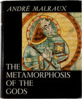 Books:First Editions, Andre Malraux, The Metamorphosis of the Gods....
