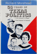 Books:Signed Editions, Richard Morehead. Signed. 50 Years in Texas Politics....