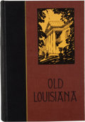 Books:First Editions, Lyle Saxon. Old Louisiana....