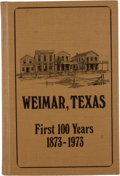 Books:Signed Editions, Mrs. T. E. (Mary) Hinton. Weimar, Texas. The First 100 Years 1873-1973. Signed. ...