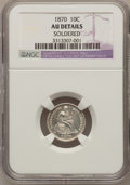 Seated Dimes: , 1870 10C --Soldered--NGC Details. AU. NGC Census: (1/59). PCGSPopulation (1/52). Mintage: 470,500. Numismedia Wsl. Price fo...