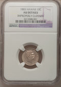 Coins of Hawaii, 1883 10C Hawaii Ten Cents--Improperly Cleaned--NGC Details. AU. NGCCensus: (14/194). PCGS Population (49/243). Mintage: 25...
