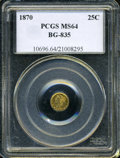 California Fractional Gold: , 1870 25C Liberty Round 25 Cents, BG-835, R.3, MS64 PCGS. PCGSPopulation (7/0). (#10696)...