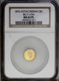 California Fractional Gold: , 1876 $1 Indian Octagonal 1 Dollar, BG-1115A, R.6, MS62 ProoflikeNGC. PCGS Population (5/3). (#10926)...