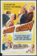 "Movie Posters:Crime, Damn Citizen (Universal International, 1958). One Sheet (27"" X 41""). Crime.. ..."