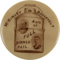 "Political:Pinback Buttons (1896-present), McKinley & Roosevelt: Striking ""Dinner Bucket"" ButtonVariety...."