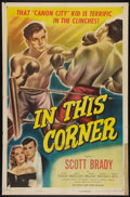 "Movie Posters:Sports, In This Corner (Eagle Lion, 1948). One Sheet (27"" X 41""). Sports.. ..."