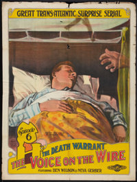 "The Voice on the Wire (Universal, 1917). One Sheet (30"" X 40""). Episode 6 -- ""The Death Warrant."" Se..."