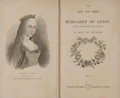 Books:First Editions, Mary Ann Hookham. The Life and Times of Margaret of Anjou.London: Tinsley Brothers, 1872. First edition. Two octavo...(Total: 2 Items)