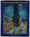 Books:First Editions, Ronald Pickvance. Van Gogh in Saint-Remy and Auvers. [NewYork]: Metropolitan Museum of Art, [1986]. First edition. ...