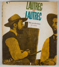 Books:First Editions, P. Huisman and M. G. Dortu. Lautrec by Lautrec. New York:Viking Press, [1964]. First edition. Quarto. Publisher's b...