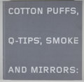 Books:First Editions, Margit Rowell. Cotton Puffs, Q-Tips, Smoke and Mirrors: TheDrawings of Ed Ruscha. New York: Whitney Museum, [20...