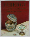 Books:First Editions, Gerard Hill [editor]. Faberge'. New York: Macmillan, [1989].First edition. Quarto. Publisher's binding and dust jac...