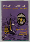 Books:First Editions, Willard Hallam Bonner. Pirate Laureate: The Life andLegends of Captain Kidd....
