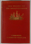 Books:First Editions, E. Hamilton Currey. Sea-Wolves of the Mediterranean. TheGrand Period of the Moslem Corsairs....