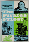Books:First Editions, Everild Young and Kjeld Helweg-Larsen. The Pirates' Priest.The life of Père Labat in the West Indies ...