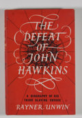 Books:First Editions, Rayner Unwin. The Defeat of John Hawkins. A Biography ofHis Third Slaving Voyage....