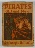 Books:First Editions, Joseph Gollomb. Pirates Old and New....