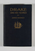 Books:First Editions, James Barnes. Drake and His Yeomen. A True Accounting ofthe Character and Adventures of Sir Francis Drake....