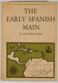 Books:First Editions, Carl Ortwin Sauer. The Early Spanish Main....