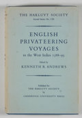 Books:First Editions, Kenneth R. Andrews, editor. English Privateering Voyages to theWest Indies 1588-1595....
