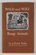 Books:First Editions, J. Frank Dobie. Wild and Wily: Range Animals. Flagstaff:Northland Press, 1980. First edition. Octavo. Publisher...