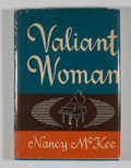 Books:Signed Editions, Nancy McKee. INSCRIBED. Valiant Woman....
