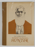 Books:Signed Editions, William D. Witliff, editor. SIGNED LIMITED. The Narrative of Robert Hancock Hunter....