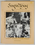 Books:First Editions, Francis Edward Abernethy. Singin' Texas....