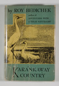 Books:First Editions, Roy Bedichek. Karankaway Country....