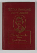 Books:First Editions, [William C. Quantrill a.k.a. Charles W. Quantrell, subject]. JohnP. Burch. Charles W. Quantrell. A True History of His ...