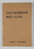 Books:First Editions, Henry C. Thompson. Sam Hildebrand Rides Again....