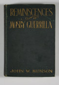 Books:First Editions, [John S. Mosby, subject]. John W. Munson. Reminiscences of aMosby Guerrilla....