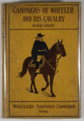 Books:First Editions, Gen. Joseph Wheeler. Campaigns of Wheeler and His Cavalry1862-1865....