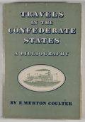 Books:First Editions, E. Merton Coulter. Travels in the Confederate States. ABibliography....