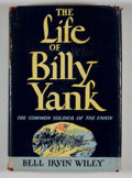 Books:Signed Editions, Bell Irwin Wiley. SIGNED. The Life of Billy Yank....