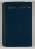 Books:First Editions, Commander W. S. Schley and Professor J. R. Soley. The Rescue ofGreely....