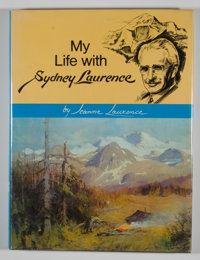 [Sydney Laurence, subject]. Jeanne Laurence. My Life with Sydney Laurence