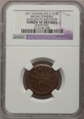 Coins of Hawaii, 1871 12.5C Hawaii Wailuku -- Scratches -- NGC Details. VF. Large orBroad Starfish, Medcalf 2TE-3....