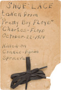 """Miscellaneous:Ephemera, Charles """"Pretty Boy"""" Floyd: The Shoelace He Was Wearing When He WasKilled By Law Enforcement Agents In 1934. ... (Total: 2 Items)"""