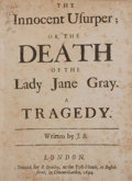 Books:First Editions, John Banks. The Innocent Usurper; or, The Death of the Lady JaneGray. London: R. Bentley, 1694. First edition. ...